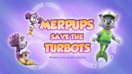Merpups Save the Turbots (HQ)