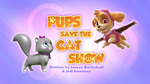 Pups Save the Cat Show (HQ)