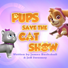 Pups Save the Cat Show (HQ).png