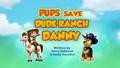 Pups Save Dude Ranch Danny (HQ)