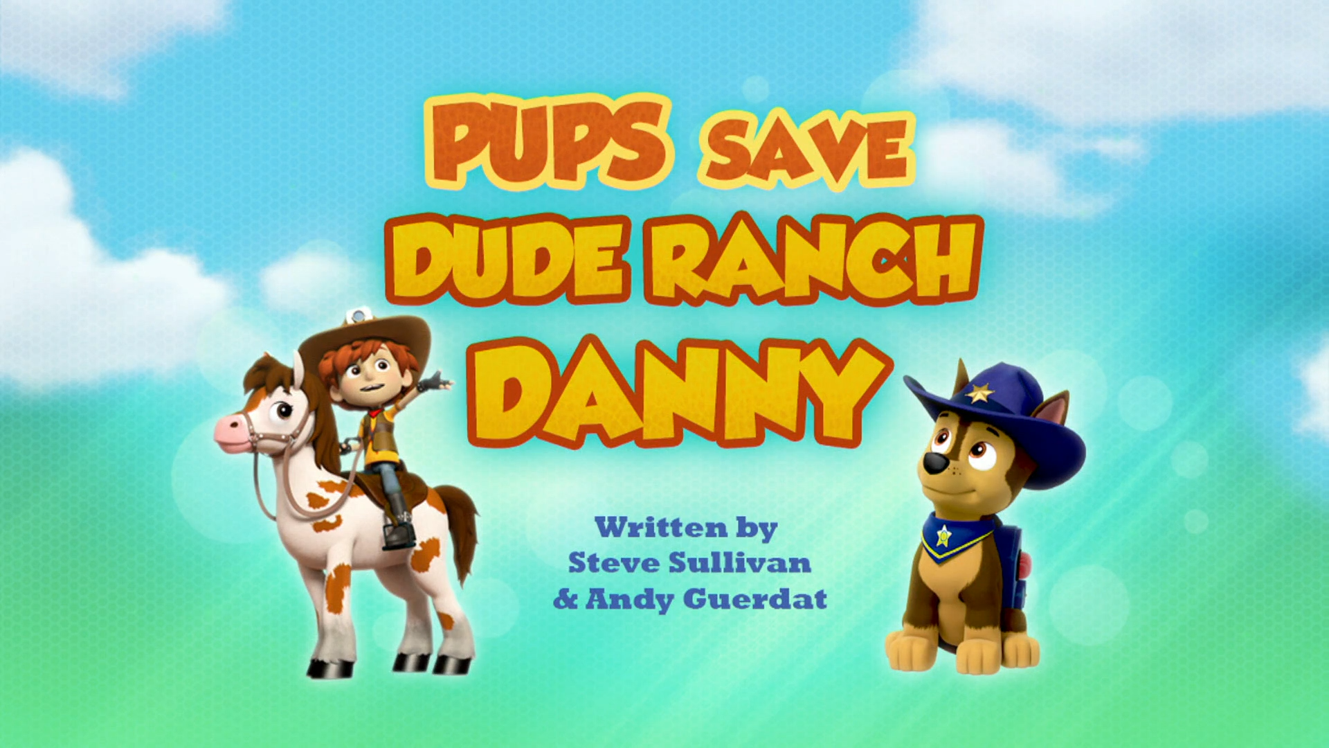 Pups Save Dude Ranch Danny