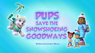 Pups Save the Snowshoeing Goodways (HD)