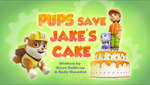 Pups Save Jake's Cake (HQ)