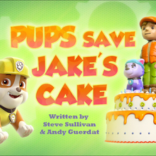 Pups Save Jake's Cake (HQ).png