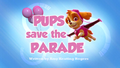 Pups Save the Parade (HD)