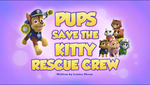 Pups Save the Kitty Rescue Crew (HQ)
