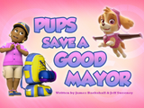 Pups Save a Good Mayor