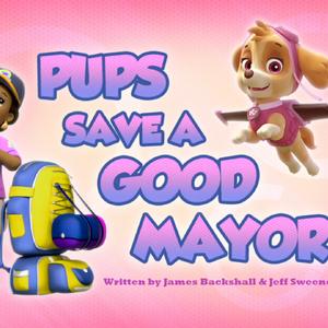 Pups Save a Good Mayor (HQ).png