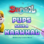 Sea Patrol Pups Save a Narwhal (HQ).png