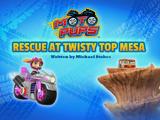 Moto Pups: Rescue at Twisty Top Mesa
