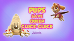 Pups Save Queen Cluck-Cluck (HQ)
