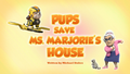 Pups Save Ms. Marjorie's House (HQ)
