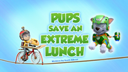 Pups Save an Extreme Lunch (HQ)