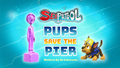 Pups Save the Pier (HQ)