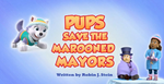 Pups Save the Marooned Mayors (HQ)