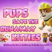 Pups Save the Runaway Kitties (HQ).png