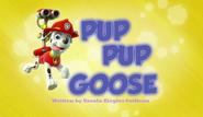 Pup Pup Goose