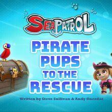 Sea Patrol Pirate Pups to the Rescue (HQ).jpg