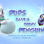 Pups Save a Teeny Penguin (HQ).png