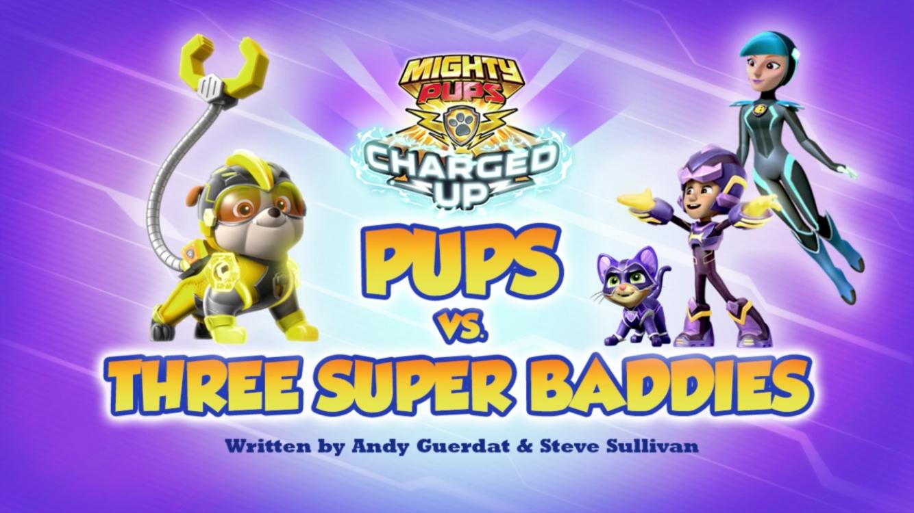 Mighty Pups, Charged Up: Pups vs. Three Super Baddies