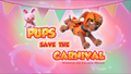 Pups Save the Carnival (HQ)