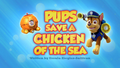 Pups Save a Chicken of the Sea (HD)