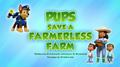 Pups Save a Farmerless Farm (HQ)
