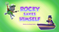 Rocky Saves Himself