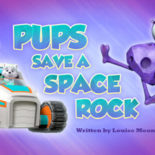 Pups Save a Space Rock (HQ).png