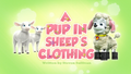 A Pup in Sheep's Clothing (HQ)