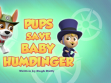 Pups Save Baby Humdinger
