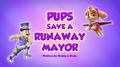Pups Save a Runaway Mayor (HQ)