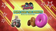 Moto Pups Pups Save the Donuts Title Card