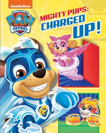 Mighty Pups Charged Up Paw Patrol Wiki Fandom