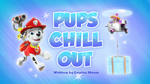 Pups Chill Out (HQ)