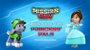 Mission PAW Pups Save the Princess' Pals (HQ)