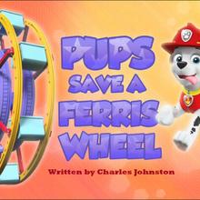 Pups Save a Ferris Wheel (HQ).png