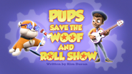 Pups Save the Woof and Roll Show (HD)