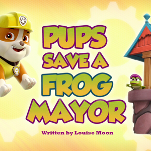 Pups Save a Frog Mayor (HQ).png