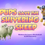 Pups Save the Shivering Sheep (HQ).png