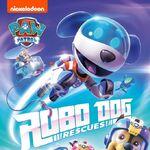 PAW Patrol Robo-dog Rescues DVD Australia.jpg