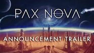 Pax Nova - Announcement Trailer
