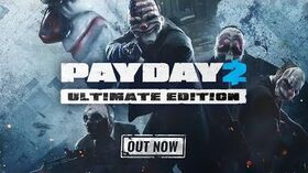 PAYDAY_2_Ultimate_Edition_Trailer