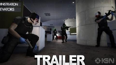 Payday The Heist Trailer - No Mercy
