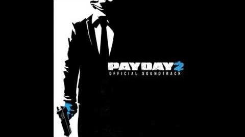 Payday 2 Official Soundtrack - 56 The Take 2016 (Anticipation)