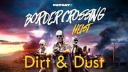 Payday 2 - Dirt & Dust (Border Crossing Heist Track)