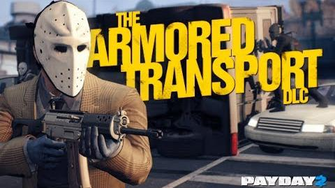 Payday 2 Armored Transport DLC Trailer