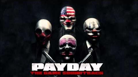 PAYDAY - The Game Soundtrack - 11