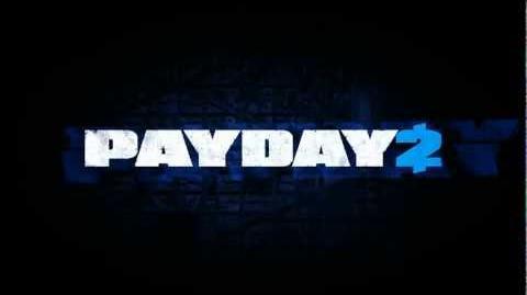 Payday 2 Teaser Trailer