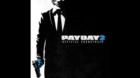 Payday 2 Official Soundtrack - 31 The Gauntlet